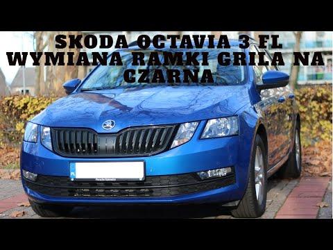 Wymiana ramki grila na czarną Skoda Octavia 3 FL