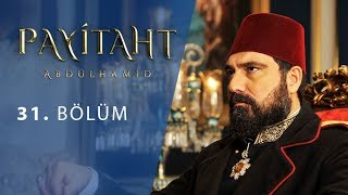 Payitaht Abdulhamid episode 31 with English subtitles Full HD