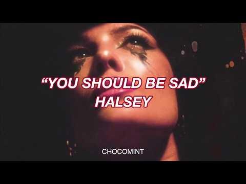 ★和訳★ You should be sad - Halsey