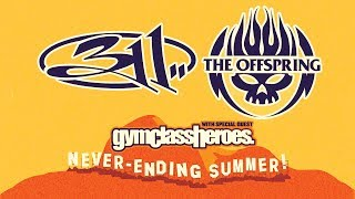 The Offspring - 2018 Never-Ending Summer Tour w/ 311 and Gym Class Heroes