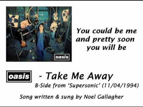 Oasis - Take Me Away [HQ Audio + Lyrics]