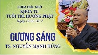 Gương Sáng Kỳ 9 - TS. Nguyễn Mạnh Hùng