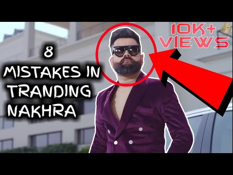 8 funny mistakes in Trending Nakhra | Amrit Maan ft. Ginni Kapoor | Intense |punjabi song