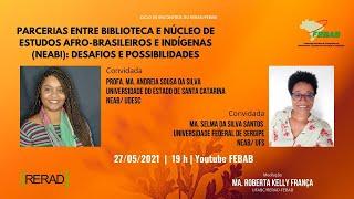Parcerias entre biblioteca e Núcleo de Estudos Afro-Brasileiros e Indígenas (NEABI): desafios e possibilidades