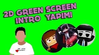2D Green Screen İntro Nasıl Yapılır ? | After Effects Dersleri #1