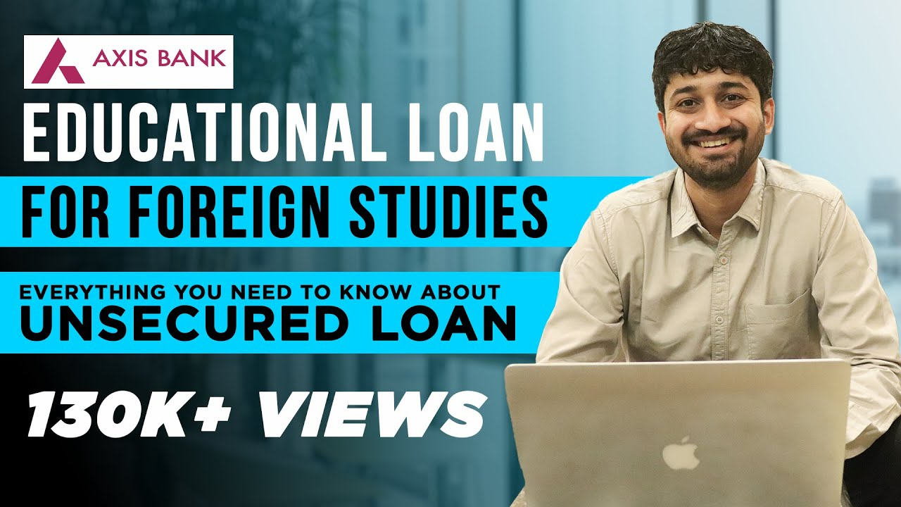 Axis Bank Education Loan For Foreign Research Studies Unsecured Trainee Funding thumbnail