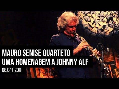 Mauro Senise Quarteto, uma homenagem a Johnny Alf