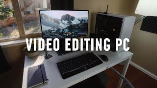 I BUILT A VIDEO EDITING PC! (and Why You Should Too)