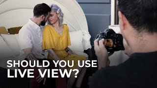 Should You Use Live View When You Shoot?   Master Your Craft