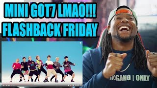 GOT7   Just Right MV | FLASHBACK FRIDAY REACTION!!! (딱 좋아)""