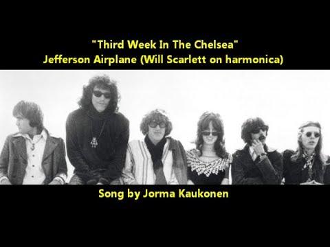 "Jefferson Airplane ""Third Week in the Chelsea"" (Jorma Kaukonen song) Grace Slick sings LYRICS HERE"