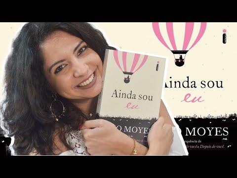 EU LI: AINDA SOU EU, DE JOJO MOYES | MINHA VIDA LITERÁRIA