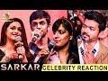 'Sarkar' Official Teaser - Celebrities Reactions | Vijay, Anirudh | Latest Tamil Movie Trailer