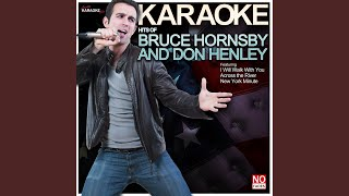 Last Worthless Evening (In the Style of Bruce Hornsby & The Range) (Karaoke Version)