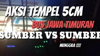 preview picture of video 'NGERII !!! .. tempel 5cm Jawa timuran .. SUMBER VS SUMBER menggila di jam malam'
