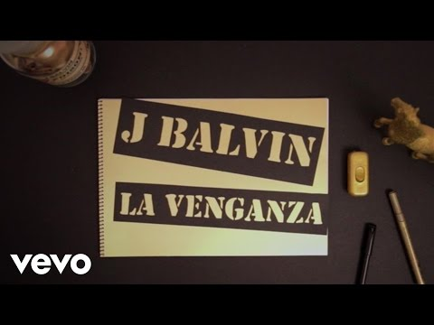La Venganza - J Balvin (Video)