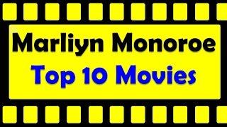 Top 10 Best Marilyn Monroe Movies List