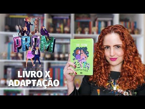 THE PROM: A FESTA DE FORMATURA - LIVRO X ADAPTAÇÃO