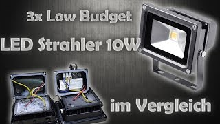 Low-Budget LED Strahler 10W im Vergleich | Mongos Werkstatt