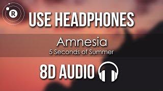 5 Seconds Of Summer   Amnesia (8D AUDIO)