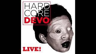Devo - Fountain of Filth Hardcore Live