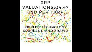 XRP valuation $334.47USD per 1 XRP