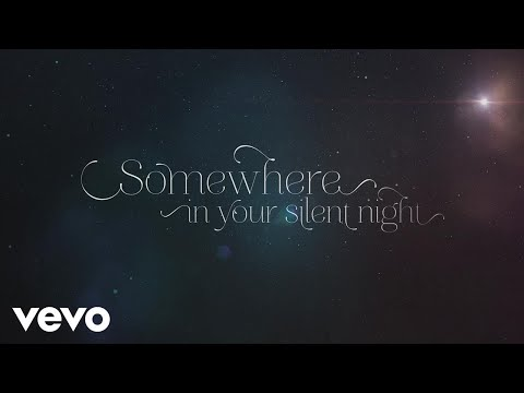 Somewhere in Your Silent Night Lyric Video