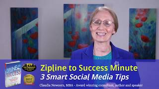 Zipline Minute #13: 3 Smart Social Media Tips