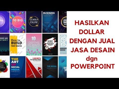 Tutorial Powerpoint & Cara Hasilkan Dollar dengan Jasa Desain & Video