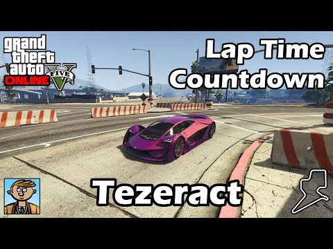 Fastest Supercars (Tezeract) - GTA 5 Best Fully Upgraded Cars Lap Time Countdown