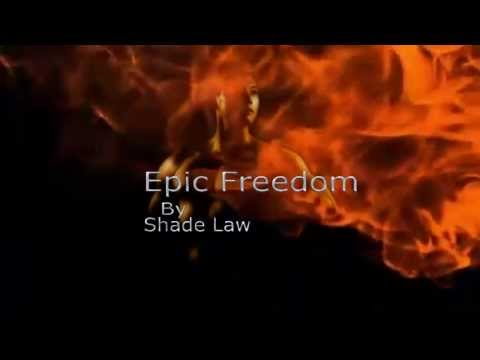 Epic Freedom By Shade Law