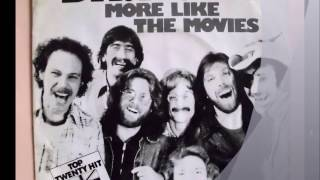 DR.HOOK  ♪   MORE LIKE THE MOVIES
