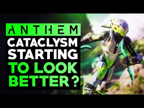 Anthem -  Cataclysm UPDATE Actually Starting To Look Better....but Still Has A Long Way Ahead