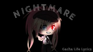 • Halsey   Nightmare • Gacha Life • GMV + Lyrics •