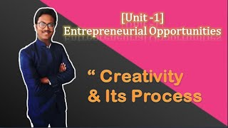 #7. Creativity and its Process(CH-1:- Entrepreneurial Opportunity) Class 12 EP.
