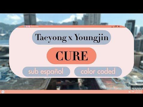 Taeyong X Yoo YoungJin - Cure  [ Sub Español / Color Coded / Han / Rom ]