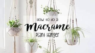 DIY - How To Make A Macrame Plant Hanger