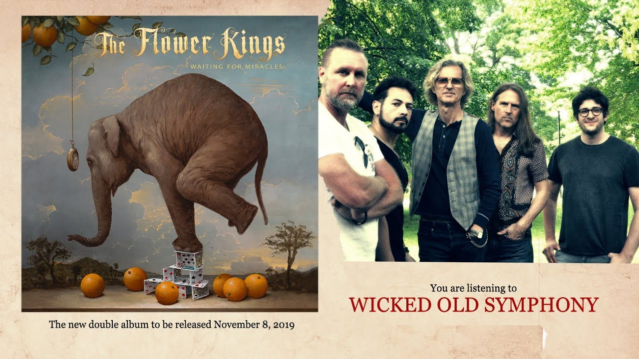 THE FLOWER KINGS - Wiked old symphony