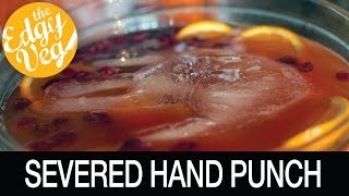 Vegan Halloween Recipe: Halloween Punch With A Severed Hand |The Edgy Veg