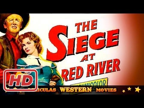 Siege at Red River ★★☆ WESTERN MOVIE ☆ ★ ★ HD