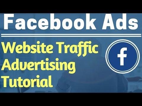 Facebook Ads Beginners Website Traffic Campaign Tutorial 2017 - Facebook Advertising Tutorial
