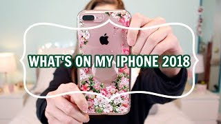 WHAT'S ON MY IPHONE 2018 | Morgan Craft