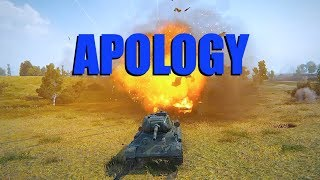 WOT - The Apology | World of Tanks