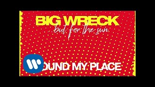 Big Wreck   Found My Place (Official Audio)