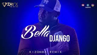 MHD Dadju Wizkid    Bella Django  Mike Kenli Cover   Kizomba Remix By Dj Zay'X