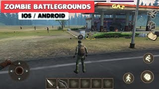 ZOMBIE BATTLEGROUNDS - iOS / ANDROID GAMEPLAY