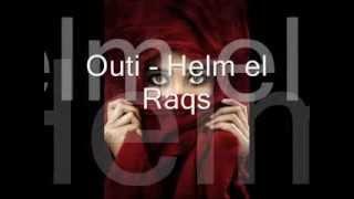 Outi - Helm el Raqs