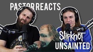 Slipknot Unsainted  Pastor Rob Reacts  Lyric Video
