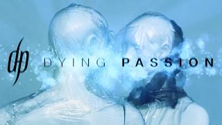 Video Dying Passion - Path to the Land of Visions - official lyric vid