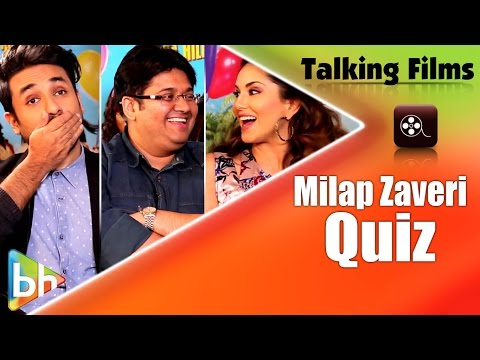 Talking Films Quiz: How Well Do Sunny Leone-Vir Das Know Milap Zaveri?